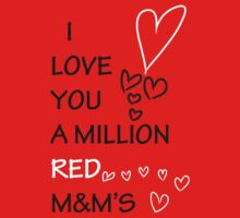 I Love You a Million Red M & M's by PlanBee