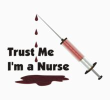 Trust Me, I'm a Nurse by Packrat