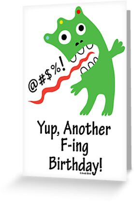 Expletive Birthday  ll - card   by Andi Bird