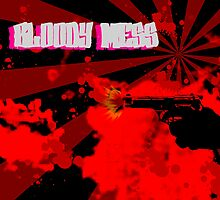 bloody mess by jordyn sleep