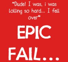 EPIC FAIL... by jomalleyimages
