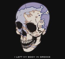 I Left My Body In Greece by eleni dreamel