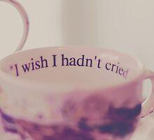 I wish I Hadn't by dearseas