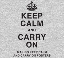 Keep calm and carry on making keep calm and carry on posters BW by creativemonsoon