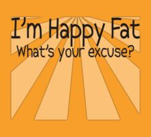 I'm Happy Fat by red addiction