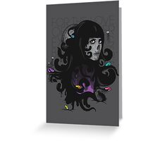 For the Love of the Ever Expanding Black Mass Greeting Card