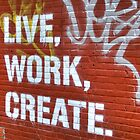 Live, Work, Create by Samuel Gordon