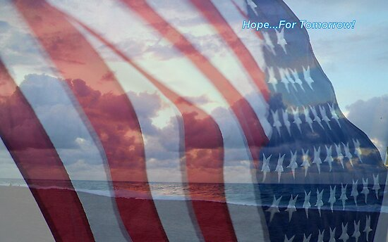Hope For Tomorrow - In Honor Of Those Who Died in 911 by debbiedoda