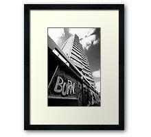 Burn! Framed Print