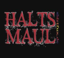 HALTS MAUL by fuxart