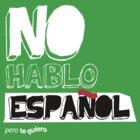 No Hablo Español by AlexDouglas