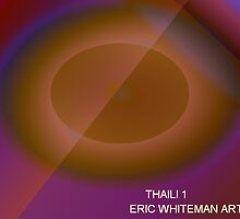 ( THA ILIA 1 ) ERIC WHITEMAN ART  by eric  whiteman