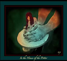 In the House of the Potter by mcyoung