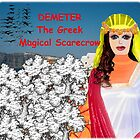 Demeter - The Greek Magical Scarecrow by Lynn Santer