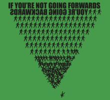 If you're not going forwards by Greg Tippett