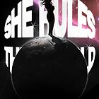 She rules the world by philipholm