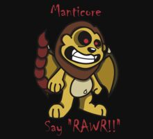Manticore: Say RAWR!! by kozality