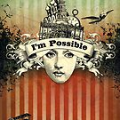 I&#x27;m Possible by AngiandSilas