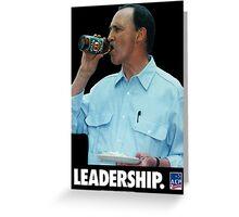 Paul Keating - Leadership Greeting Card