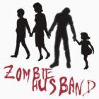 Zombie Hubby by TeeArt