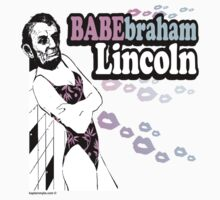 Babebraham Lincoln by kaptainmyke