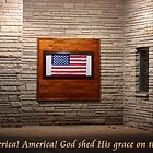 America... God shed His grace on thee... by Jennifer Rigsby