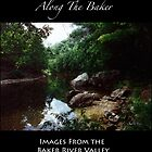 Images of the Baker River Valley by Wayne D. King by Wayne King