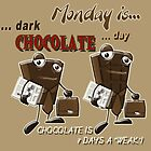Chocolate - Monday is dark chocolate day by Kartoon