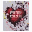 keep it simple keep it strong by momarch