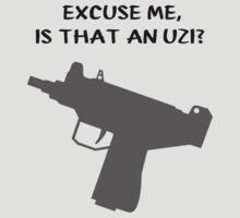 Excuse me, is that an uzi? by mobii