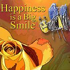 Happiness is a Big Smile by michaelasamples
