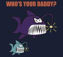 Who's Your Daddy by Stuart Wilson