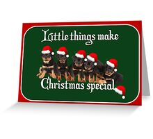 Little Things Make Christmas Special Rottweiler Greetings Greeting Card