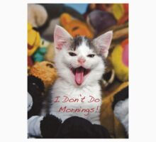 I Don't Do Mornings! by Craig Bullock