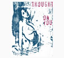 Thought on You by Catherina Zavodnik