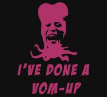 Mighty Boosh - Tony Harrison - Vom-Up by DementedFerret