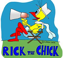 "Rick the chick ""DIRECTOR"" by CLAUDIO COSTA"