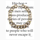 Hip-hop = disaster capitalism by Platypusboy