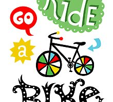 Ride a Bike  by Andi Bird