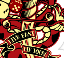 Live Fast Die Young Sticker