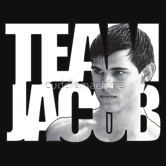 Buy team jacob shirts - TEAM JACOB SHIRTS T-Shirts & Hoodies