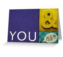 You & Miau Greeting Card