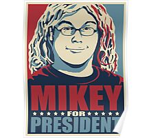 Mikey for President Poster