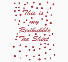 My Redbubble Tee by Virginia McGowan