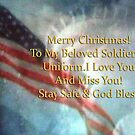 Merry Christmas to Beloved Soldier by Pam Moore