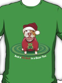 And a Pit Bull in a Bear Tee T-Shirt