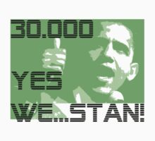 YES WE ...STAN! by karmadesigner
