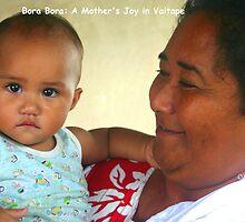 Bora Bora: A  Mother's Joy in Vaitape by Laurel Talabere