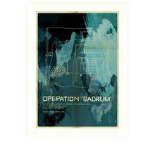 "Operation ""Badrum"" Art Print"