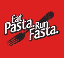Eat Pasta. Run Fasta. by aaronarthur